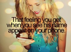 I see his face pop up...then hear that ring tone and I always start laughing! He makes me laugh too easily! It's crazy!