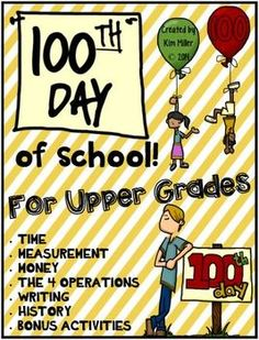 **This is a HUGE bundle of activities perfect for older students!**  These 100th day of school activities were designed for grades 3-6. This includes 14 activity pages sure to keep older students engaged while also participating in your school's 100th day celebration! All activities were made with curriculum standards in mind. The activities are fun for students, and require thinking skills to ensure that the academic day is not wasted!  http://www.teacherspayteachers.com/Store/Kim-Miller-24