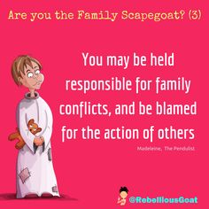 Quote 259 - Responsible for family conflicts