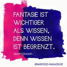 Fantasie ist wichtiger als Wissen, denn Wissen ist begrenzt. Albert Einstein  #Zitate #Sprüche #Motivation #Inspiration