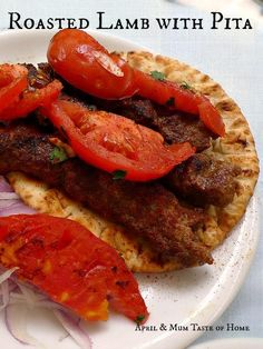 Mom's Recipe: Greek Roasted Lamb with Pita -  Juiciness, thyme and cinnamon flavor, sweet vegetables and crisp pita full of wheat aroma.