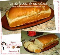 Pão de forma, Pão de forma de mandioca, pão de aipim, pão feito na MFP