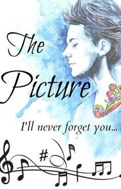 "Leer ""The Picture [Louis Tomlinson]"" #wattpad #fanfic"