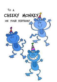 free printable to a cheeky monkey greeting card birthday birthdayparty birthdaycards party