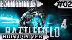 BATTLEFIELD 4 - MULTIPLAYER - Campo de batalha!! #02