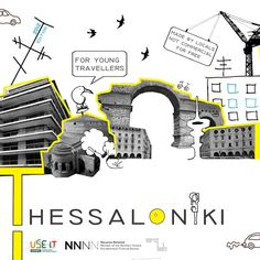 The hippest map of the city!use-it-thessaloniki. Tourist Info, First Choice, Thessaloniki, Travel Guides, Greece, Youth, Europe, Branding, Graphic Design