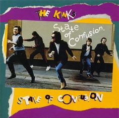 "Rock and More By Addison de Witt: The Kinks - ""State of Confusion"" (1983)."