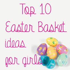 The Shabby Creek Cottage | Decorating | Craft Ideas | DIY: Top 10 Easter Basket Ideas for Girls