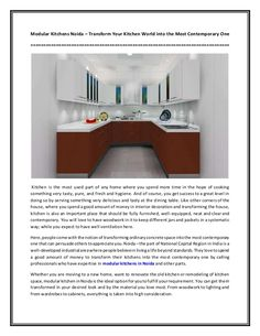 Kistan Modular Kitchen Noida – Comprehensive Services for Modular Kitchens and to Transform Your Home into Contemporary First Kitchen, Old Kitchen, Kitchen World, Modern Materials, All Modern, New Homes, Contemporary, Kitchens, Kitchen