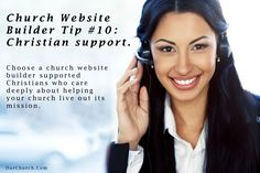 Church Website Builder Tip #10: Christian support.  Choose a church website builder supported Christians who care deeply about helping your church live out its mission.