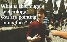 Dan quote - Muggle technology