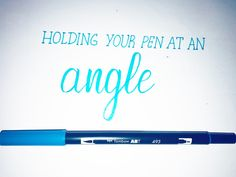 Holding Your Pens at an Angle « Explore Insight Hold You, Brush Pen, Continue Reading, Angles, Insight, Calligraphy, Penmanship, Lettering, Letters