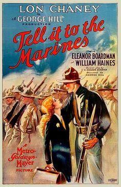 """Tell it to the Marines"".(1926) Lon Cheney, Eleanor Broadman, William Haines"