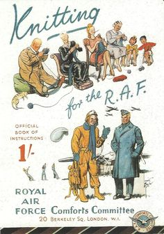 Knitting for the R.A.F. ~ Britons support the troops, instructional booklet from WWII | via greatestgeneration.tumblr