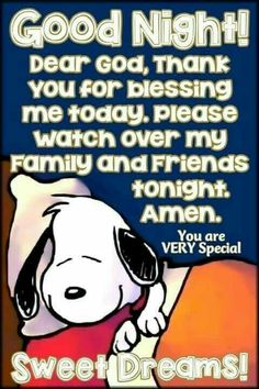 Good Night my friend! Caring hugs Leana xoxo You are VERY Special Source Good Night Greetings, Good Night Messages, Good Night Wishes, Good Night Prayer, Good Night Blessings, Charlie Brown Quotes, Good Night My Friend, Snoopy Pictures, Snoopy Quotes