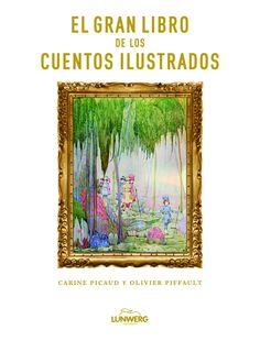 soñando cuentos: EL GRAN LIBRO DE LOS CUENTOS ILUSTRADOS.