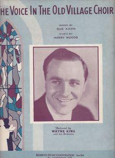The Voice in the Old Village Choir 1932 Sheet Music Wayne King Gus Kahn