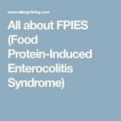 34 Best Fpies Images Child Food Allergies Infant