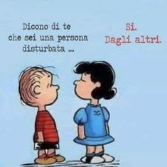 Risultati immagini per snoopy humor italiano Best Quotes, Funny Quotes, Lucy Van Pelt, Snoopy Quotes, Italian Quotes, Italian Humor, Italian Phrases, Charlie Brown And Snoopy, Vignettes