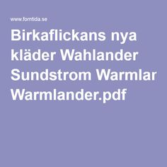 Birkaflickans nya kläder Wahlander Sundstrom Warmlander.pdf