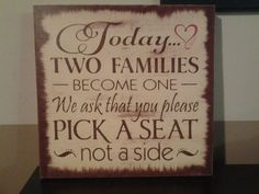 Today two families become one We ask that you by CraftyLaffy, $20.00