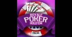 Royale Holdem Poker Live. Challenge your poker game skills against world - PLAY! Royale Holdem Poker Live- PLAY ! https://itunes.apple.com/us/app/royale-holdem-poker-live/id1089452586?mt=8#utm_sguid=173178,4c8cb5ae-4e5a-8dde-bafa-5082775b279f