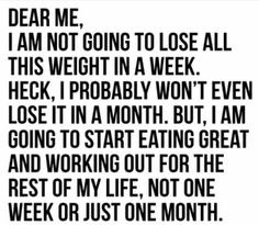 I'm going to start eating great & working out for the rest of my life.