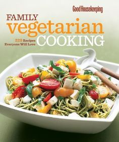 Good Housekeeping Family Vegetarian Cooking: 225 Recipes Everyone Will Love (Pamela Hoenig Kingsley) | Used Books from Thrift Books