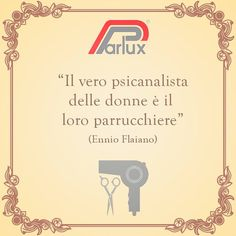 Vero o no? :)  #ParluxQuotes #quotes    #woman   #hairstylist  #citazione #quoteoftheday #Italy #parrucchiere #hair