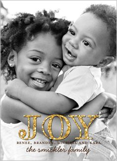 Glitter Glamour Joy Holiday Card from Shutterfly.  Can't decide if i like the card itself or if its the kids in the picture that make this card so cute!
