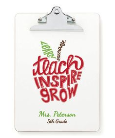 Loving this 'Teach, Inspire, Grow' Personalized Clipboard on #zulily! #zulilyfinds