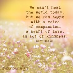 Glorious Compassion Quotes You Need To Remember - BayArt 151 Glorious Compassion Quotes You Need To Remember Great Quotes, Quotes To Live By, Me Quotes, Random Quotes, Empathy Quotes, Quotes About Compassion, Act Of Kindness Quotes, Mantra, Leadership