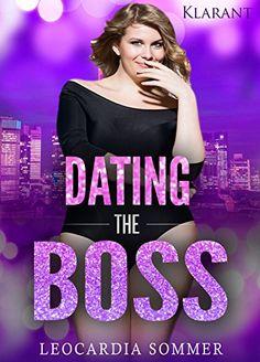 Dating the Boss von Leocardia Sommer https://www.amazon.de/dp/B01FISHV2I/ref=cm_sw_r_pi_dp_x_Et4-xbR76YJGM