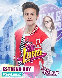 Soy Luna 2 - Poster Oficial do ''Gastón''