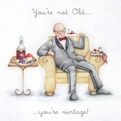 Happy Monday Quotes Discover Cards Youre Not Old Youre Not Old - Berni Parker Designs Happy Birthday Pictures, Happy Birthday Greetings, Birthday Images, Birthday Cards For Men, Funny Birthday Cards, Happpy Birthday, Happy Monday Quotes, Image Digital, Guy Friends