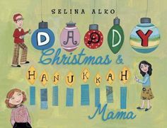 I am a mix of two traditions. From Daddy Christmas and Hanukkah Mama. How lucky am I? Holiday time at Sadie's house means golden gelt sparkling under the Christmas tree, candy canes hanging on eight menorah branches, voices uniting to sing carols about Macabees and the manger, and latkes on the mantel awaiting Santa's arrival. Selina Alko's joyous celebration of blended families will make the perfect holiday gift for the many Americans who celebrate both Christmas and Hanukkah.