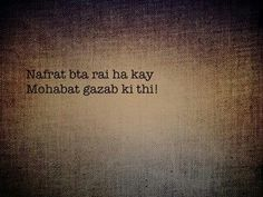 Mohabbat tumne mukammal na hone di or nafrat hm kr na pae Shyari Quotes, Lines Quotes, Soul Quotes, Hurt Quotes, True Love Quotes, Poetry Quotes, Urdu Poetry, Motivational Quotes, Hindi Words