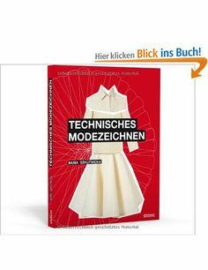 Technisches Modezeichnen: Amazon.de: Basia Szkutnicka: Bücher