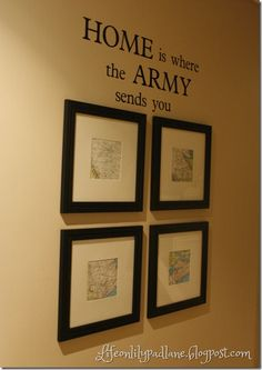 Home is where the army sends you: Lifeonlilypadlane.blogspot.com  Need to have this made for when Jake and Steph get their first station