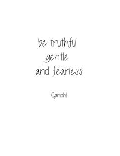 simple, but yet, so powerful! my favorite Gandhi quote!
