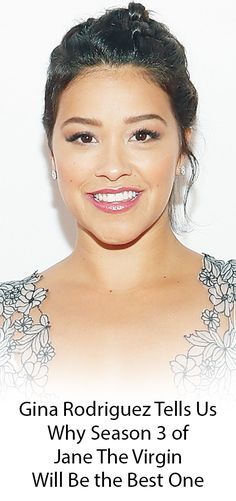 The third season of Jane the Virgin premieres on Monday, October 17 and Gina Rodriguez told us why it's going to be amazing.