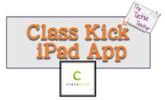 The Techie Teacher: Class Kick App: Appy Hour Monday Link Up