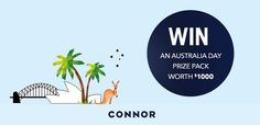 Get set to have your best Australia Day ever with a Connor Prize Pack worth $500. All you need to do is enter the draw here > http://woobox.com/d65b4f