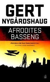 Afrodites basseng - Gert Nygårdshaug