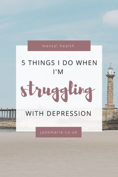 5 Things I Do When I'm Struggling With Depression - Jade Marie Causes Of Depression, Depression Remedies, Depression Support, Beating Depression, Depression Recovery, Fighting Depression, Coping With Depression, Overcoming Depression, Depression Symptoms