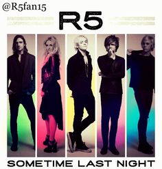 Sometime Last Night!! Love this edit made by @R5fan15