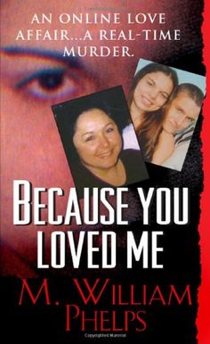 Bestseller Books Online Because You Loved Me (Pinnacle True Crime) M. W. Phelps $6.99  - http://www.ebooknetworking.net/books_detail-078601783X.html