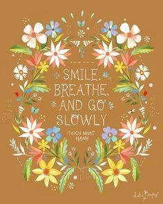 Smile.Breathe.And Go.Slowly              Smile, Breathe, And Go Slowly                        Smi
