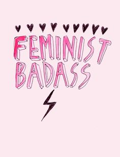 Feminist Badass Art Print by Ambivalently Yours