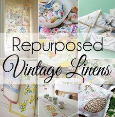 Fabric Ideas If you are looking for gift ideas then you will want to look at these 15 Cute Ways to Repurpose Vintage Linens. - If you have a collection of Vintage Linens you will love this roundup of 15 Cute Ways to Repurpose and Upcycle Vintage Linens. Vintage Upcycling, Vintage Crafts, Upcycled Vintage, Vintage Linen, Vintage Stuff, Vintage Ideas, Vintage Designs, Fabric Crafts, Sewing Crafts